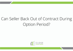 Can seller back out of contract during option period?