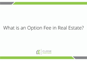 What is an Option Fee in Real Estate